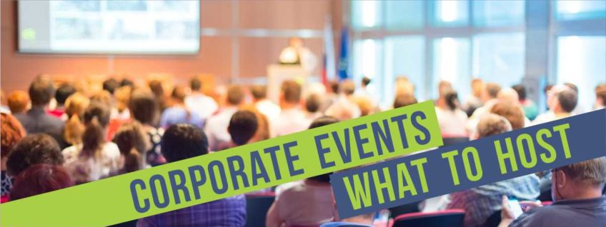 Corporate Events – How to Choose