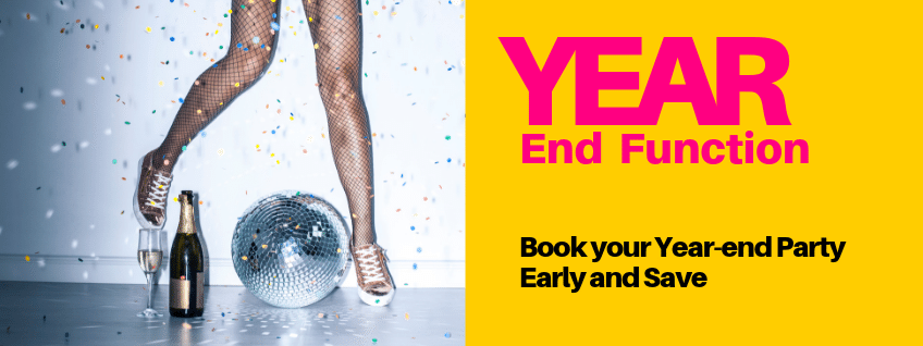 Book your Year-end Function Early and Save