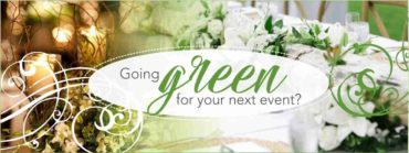 Going Green for your next Event