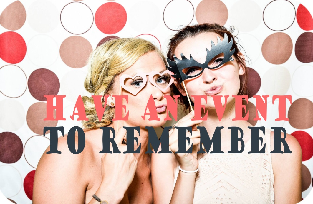 have-an-event-to-remember