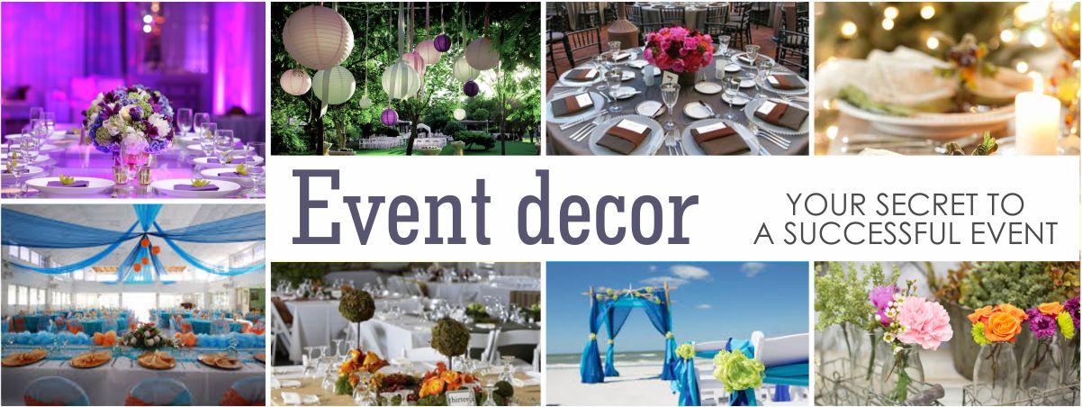 Event Decor your Secret to a Successful Event