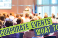 Corporate Events - How to Choose